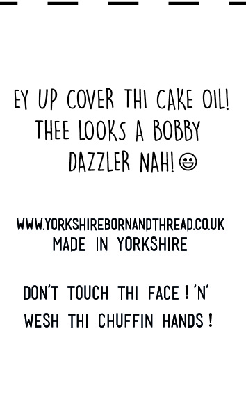 YBT Handmade With Love Labels-Face Masks-Thee Looks a Bobby Dazzler Nah! Wesh thi chuffin hands