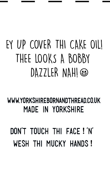 YBT Handmade With Love Labels-Face Masks-Thee Looks a Bobby Dazzler Nah! Wesh thi mucky hands