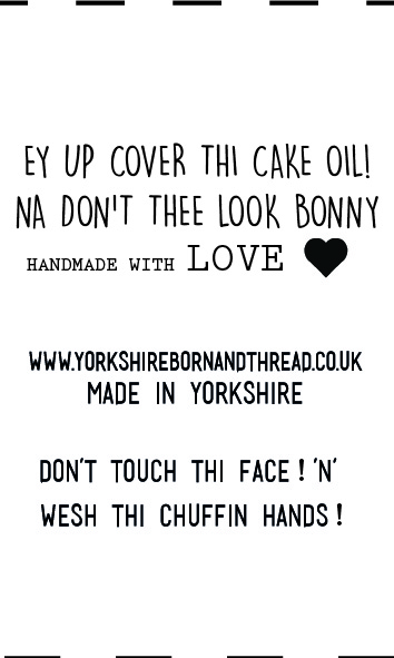YBT Handmade With Love Labels-Face Masks-Na Don't thee Look Bonny! Wesh thi chuffin hands
